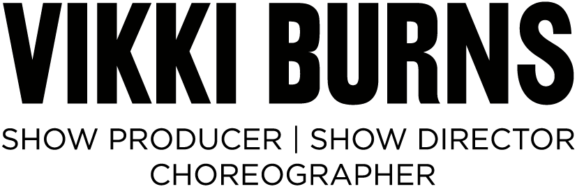 Vikki Burns - Choreographer, Show Director